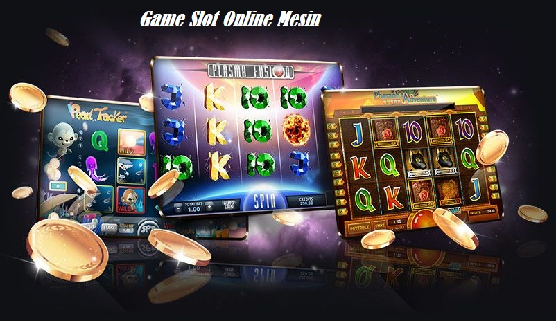 Game Slot Online Mesin
