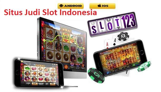 Situs Judi Slot Indonesia
